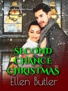 Second Chance Christmas ebook by Ellen Butler