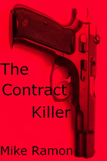 The Contract Killer ebook by Mike Ramon