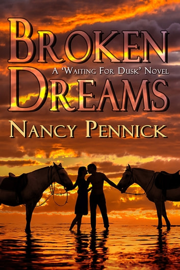Broken Dreams ebook by Nancy Penick
