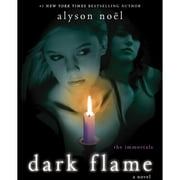 Dark Flame - A Novel audiobook by Alyson Noël
