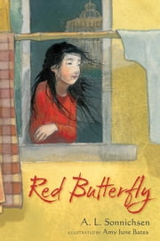 Red Butterfly ebook by A.L. Sonnichsen,Amy June Bates