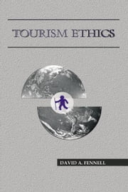 Tourism Ethics ebook by David FENNELL