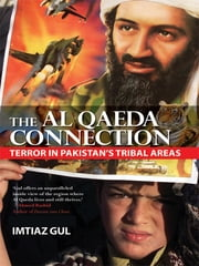 The Al Qaeda Connection ebook by Imtiaz Gul