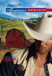 The Texas Ranger ebook by Jan Hudson