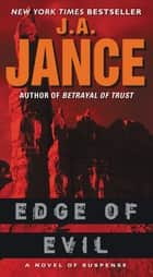 Edge of Evil - A Novel of Suspense ebook by