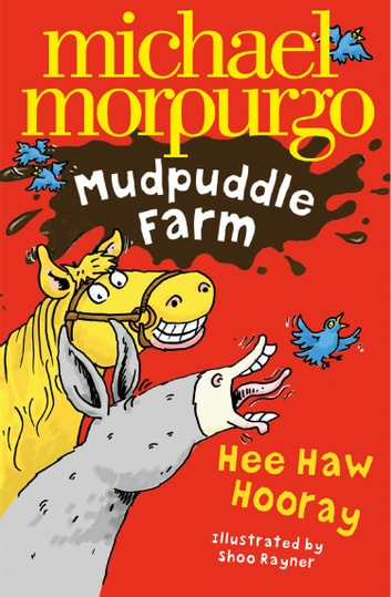 Hee-Haw Hooray! (Mudpuddle Farm) ebook by Michael Morpurgo