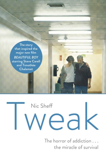 Tweak - Growing up on Crystal Meth ebook by Nic Sheff