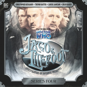 Jago & Litefoot Series 04 audiobook by Nigel Fairs,John Dorney,Matthew Sweet,Justin Richards
