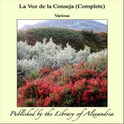 La Voz de la Conseja (Complete) ebook by Various