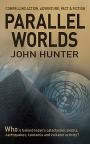 Parallel Worlds ebook by John Hunter