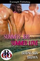 Summer Job, Summer Love ebook by