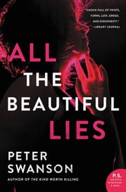All the Beautiful Lies - A Novel 電子書 by Peter Swanson