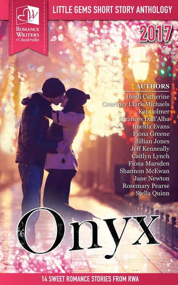 Onyx - Little Gems 2017 RWA Short Story Anthology ebook by