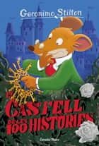 El castell de les 100 històries - Geronimo Stilton 60 ebook by Geronimo Stilton, David Nel·lo
