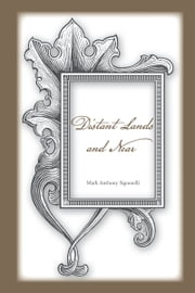 Distant Lands and Near ebook by Mark Anthony Signorelli
