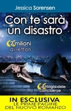 Con te sarà un disastro eBook by Jessica Sorensen