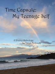 Time Capsule: My Teenage Self ebook by Tonya McQuade