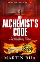 The Alchemist's Code ebook by Martin Rua