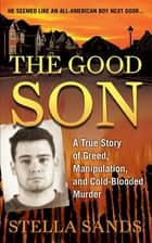 The Good Son ebook by Stella Sands