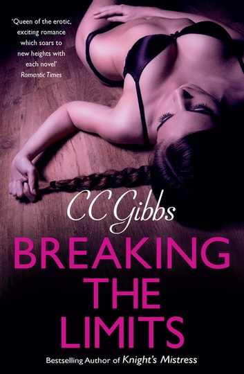 Breaking the Limits - Rafe & Nicole Book 2 ebook by CC Gibbs