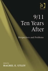 9/11 Ten Years After - Perspectives and Problems ebook by