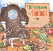 Tops & Bottoms ebook by Janet Stevens