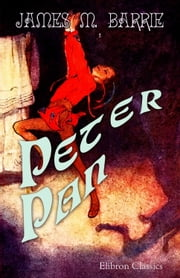 Peter Pan. ebook by James Barrie