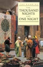 The Book of the Thousand and One Nights ebook by J.C. Mardrus, E.P. Mathers