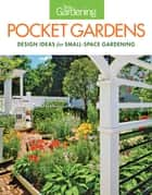 Fine Gardening Pocket Gardens ebook by Editors of Fine Gardening