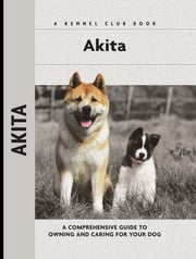 Akita ebook by Barbara J. Andrews,Meg Purnell Carpenter,Meg Purnell-Carpenter