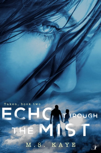 Echo Through the Mist ebook by MS Kaye