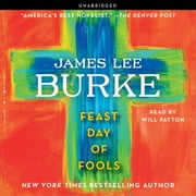 Feast Day of Fools - A Novel audiobook by James Lee Burke
