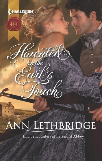 Haunted by the Earl's Touch ebook by Ann Lethbridge