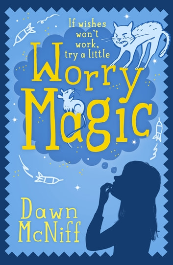 Worry Magic ebook by Dawn McNiff