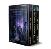 The Persephane Pendrake Chronicles-Box Set-Trilogy One - An Action & Adventure - Fantasy & Magic Story ebook by Lady Ellen