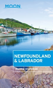 Moon Newfoundland & Labrador ebook by Andrew Hempstead