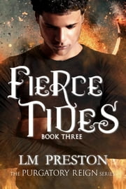 Fierce Tides ebook by LM Preston