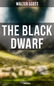The Black Dwarf (Unabridged)