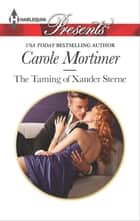 The Taming of Xander Sterne ebook by