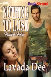 Nothing to Lose ebook by Dee, Lavada