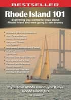 Rhode Island 101 ebook by Tim Lehnert
