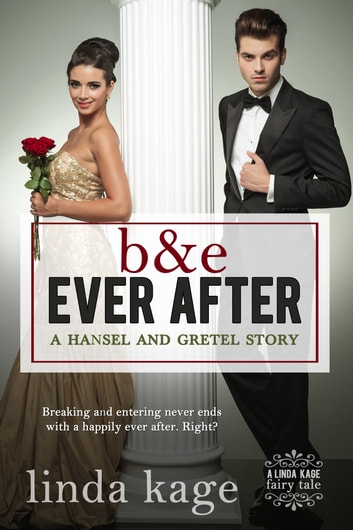 B & E Ever After ebook by Linda Kage
