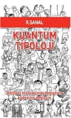 Kuantum Tipoloji ebook by R. Şanal
