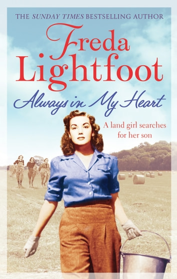 Always In My Heart ebook by Freda Lightfoot