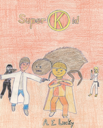 Superkid ebook by A. E. Lucky