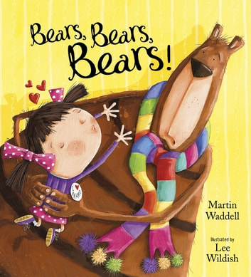 Bears, Bears, Bears ebook by Martin Waddell