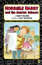 Horrible Harry and the Scarlet Scissors ebook by Suzy Kline, Amy Wummer