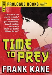Time to Prey ebook by Frank Kane