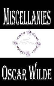 Miscellanies ebook by Oscar Wilde