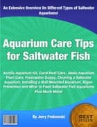 Aquarium Care Tips for Saltwater Fish ebook by Jerry Prokowski